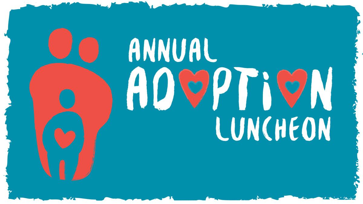 Annual Adoption Luncheon